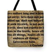 1 Cor. 13 Verses 4 - 7  Tote Bag