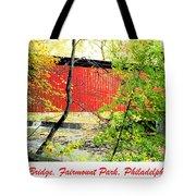 Covered Bridge In Autumn Fairmount Park Philadelphia Tote Bag