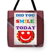 Did You Smile Today Background Designs  And Color Tones N Color Shades Available For Download Rights Tote Bag