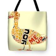 Duck Humor Tote Bag