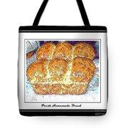 Fresh Homemade Bread Tote Bag