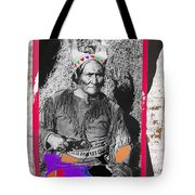 Geronimo With Pistol Ft. Sill Oklahoma Collage Circa 1910-2012 Tote Bag
