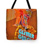 Glitter Gulch  Tote Bag