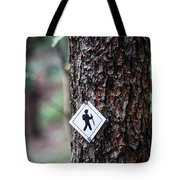 Hiking Trail Sign On The Forest Paths Tote Bag