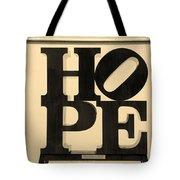 Hope In Sepia Tote Bag
