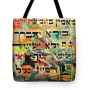 I Believe With Complete Faith Tote Bag