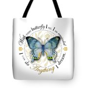 I Can Do Anything I Dream Tote Bag