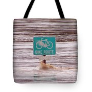 Ironic Street Sign  Tote Bag