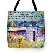 1 John 3 17 Tote Bag