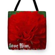 1 John 4 19 Floral Tote Bag