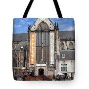 Nieuwe Kerk In Amsterdam Tote Bag