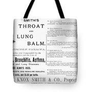 Patent Medicine Ad, 1887 Tote Bag