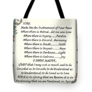 Pope Francis St. Francis Simple Prayer For Peace Tote Bag
