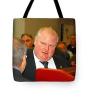 Rob Ford Tote Bag