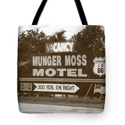 Route 66 - Munger Moss Motel Sign Tote Bag