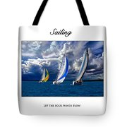 Sailing Let The Four Winds Blow Tote Bag