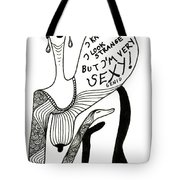 Strange But Sexy Tote Bag