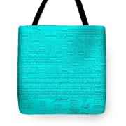The Declaration Of Independence In Turquoise Tote Bag by Rob Hans