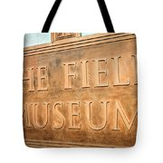The Field Museum Sign In Chicago Illinois Tote Bag