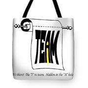The I In Team Tote Bag by Steve Harrington