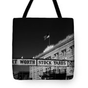 The Stock Yards Of Fort Worth Tote Bag