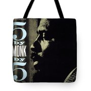 Thelonious Monk -  5 By Monk By 5 Tote Bag