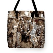 Three  Revolutionary Soldiers With Rifles Unknown Mexico Location Or Date-2014 Tote Bag