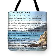 To The Crazy Ones Tote Bag