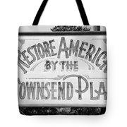 Townsend Plan, 1939 Tote Bag