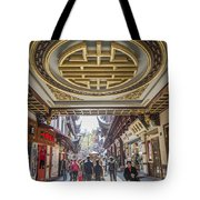 Traditional Shopping Area In Shanghai China Tote Bag