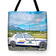 Watch Out For The Rcmp Near Destruction Bay In Yukon-canada Tote Bag