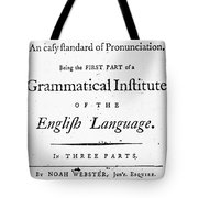 Noah Webster (1758-1843) Tote Bag
