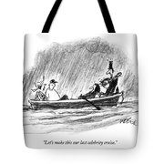 Let's Make This Our Last Celebrity Cruise Tote Bag