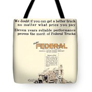 1921 - Federal Truck Advertisement - Color Tote Bag