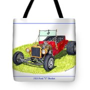 T Bucket Ford 1923 Tote Bag