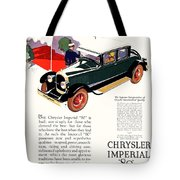 1926 - Chrysler Imperial Convertible Model 80 Automobile Advertisement - Color Tote Bag