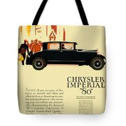 1927 - Chrysler Imperial Model 80 Automobile Advertisement - Color Tote Bag