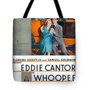 1930 - Whoopee - Movie Poster - Eddie Cantor - Florenz Ziegfield - Samuel Goldwyn - Color Tote Bag
