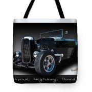 1932 Ford Highboy Roadster Tote Bag
