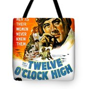 1949 - Twelve O Clock High Movie Poster - Gregory Peck - Dean Jagger - 20th Century Pictures - Color Tote Bag