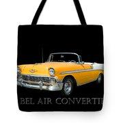 1956 Chevy Bel Air Convertible Tote Bag