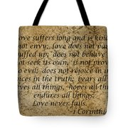 1st Corinthians 13 Verses 4 - 7  Tote Bag