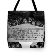 A Marker With Skulls And Bones In The Catacombs Of Paris France Tote Bag