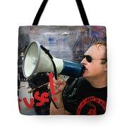 Alex Jones I Refuse Tote Bag