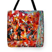 All That Jazz  Tote Bag