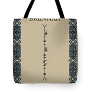 Brennan Written In Ogham Tote Bag