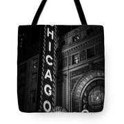 Chicago Theatre Sign In Black And White Tote Bag by Paul Velgos