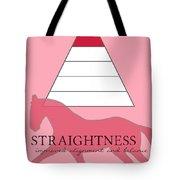 Define Straightness Tote Bag