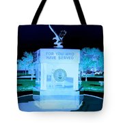 For Those Who Have Served Tote Bag