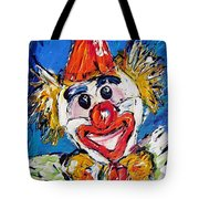 Have A Good Laugh  Tote Bag